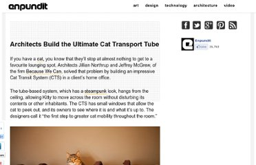 http://enpundit.com/architects-build-the-ultimate-cat-transport-tube/