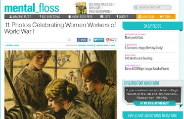 http://mentalfloss.com/article/30187/11-photos-celebrating-women-workers-world-war-i