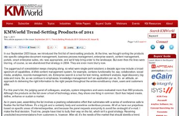 http://www.kmworld.com/Articles/Editorial/Features/KMWorld-Trend-Setting-Products-of-2011-77169.aspx