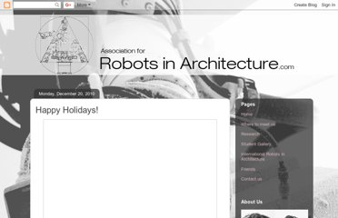 http://robotsinarchitecture.blogspot.com/search?updated-max=2011-03-01T08:39:00-08:00&max-results=7