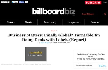 http://www.billboard.com/biz/articles/news/1098529/business-matters-finally-global-turntablefm-doing-deals-with-labels-report