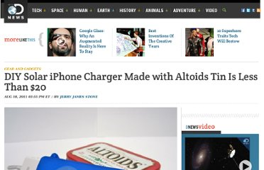 http://news.discovery.com/tech/gear-and-gadgets/diy-solar-iphone-charger-made-with-altoids-tin-is-less-than-20.htm