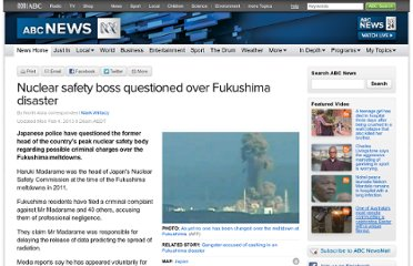 http://www.abc.net.au/news/2013-02-04/nuclear-safety-boss-questioned-over-fukushima-disaster/4498534