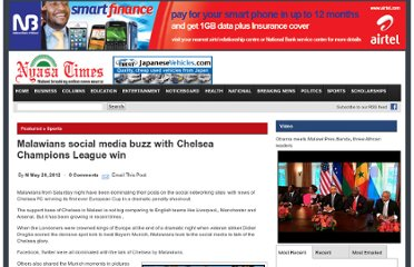 http://www.nyasatimes.com/2012/05/20/malawians-social-media-buzz-with-chelsea-champions-league-win/