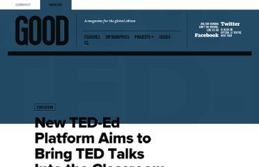 http://www.good.is/posts/new-ted-ed-platform-aims-to-bring-ted-talks-into-the-classroom