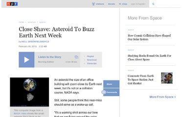 http://www.npr.org/2013/02/08/171412450/close-shave-asteroid-to-buzz-earth-next-week?sc=tw