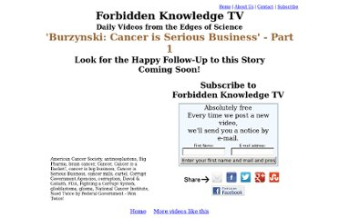 http://www.forbiddenknowledgetv.com/videos/cancer/burzynski-cancer-is-serious-business---part-1.html