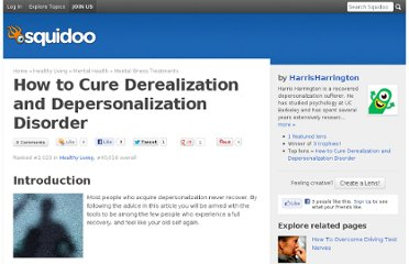 http://www.squidoo.com/how-to-cure-derealization-and-depersonalization-disorder