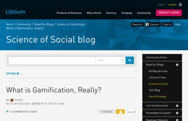 http://lithosphere.lithium.com/t5/science-of-social-blog/What-is-Gamification-Really/ba-p/30447