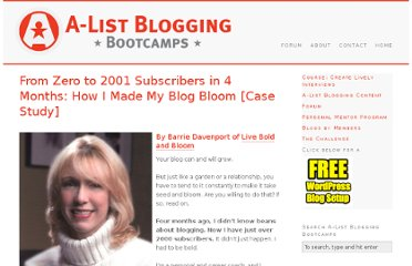 http://www.alistbloggingbootcamps.com/from-zero-to-2001-subscribers-in-121-days-how-i-made-my-blog-bloom-case-study/