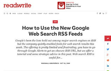 http://readwrite.com/2008/10/30/how_to_use_the_new_google_web_feeds