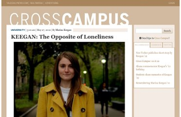 http://yaledailynews.com/crosscampus/2012/05/27/keegan-the-opposite-of-loneliness/