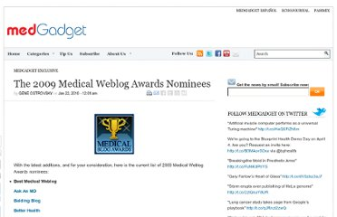 http://www.medgadget.com/2010/01/the_2009_medical_weblog_awards_nominees.html