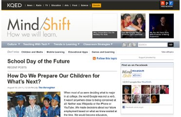 http://blogs.kqed.org/mindshift/tag/school-day-of-the-future/