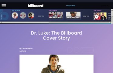 http://www.billboard.com/articles/news/956518/dr-luke-the-billboard-cover-story#/features/dr-luke-the-billboard-cover-story-1004112877.story