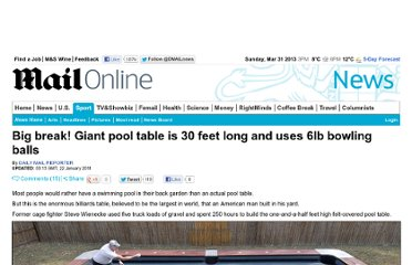 http://www.dailymail.co.uk/news/article-1349407/Big-break-Giant-pool-table-30-feet-long-uses-6lb-bowling-balls.html#axzz2KH7kSjND