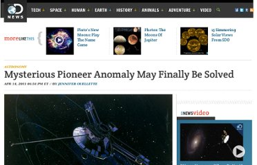 http://news.discovery.com/space/astronomy/oh-pioneer-mysterious-anomaly-may-finally-be-solved-110414.htm#mkcpgn=rssnws1