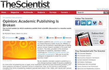 http://www.the-scientist.com/?articles.view/articleNo/31858/title/Opinion--Academic-Publishing-Is-Broken-/