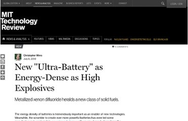 http://www.technologyreview.com/view/419767/new-ultra-battery-as-energy-dense-as-high-explosives/