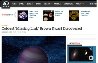 http://news.discovery.com/space/astronomy/coldest-missing-link-brown-dwarf-discovered-110825.htm