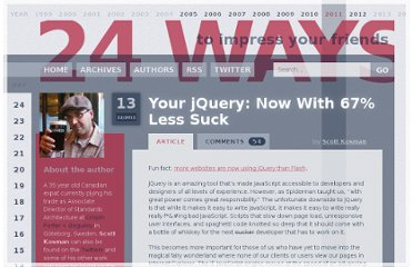 http://24ways.org/2011/your-jquery-now-with-less-suck/