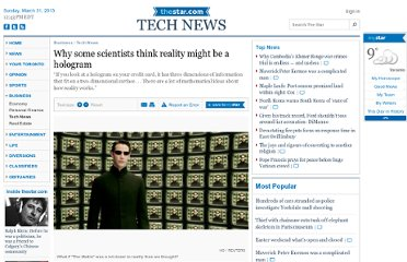 http://www.thestar.com/business/tech_news/2010/11/02/why_some_scientists_think_reality_might_be_a_hologram.html
