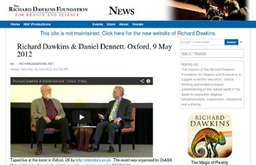 http://old.richarddawkins.net/videos/646103-richard-dawkins-daniel-dennett-oxford-9-may-2012