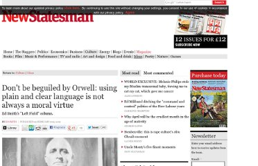 http://www.newstatesman.com/culture/2013/02/don%E2%80%99t-be-beguiled-orwell-using-plain-and-clear-language-not-always-moral-virtue