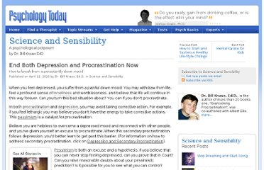 http://www.psychologytoday.com/blog/science-and-sensibility/201004/end-both-depression-and-procrastination-now