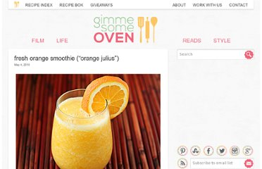 http://www.gimmesomeoven.com/fresh-orange-smoothie-orange-julius/