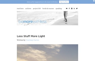http://bemorewithless.com/less-stuff-more-light/