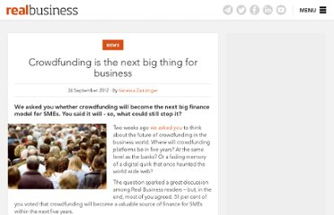http://realbusiness.co.uk/article/14941-your-view-crowdfunding-is-the-next-big-thing-for-business