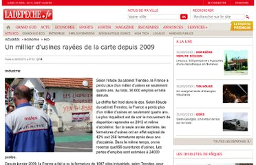 http://www.ladepeche.fr/article/2013/02/06/1554250-un-millier-d-usines-rayees-de-la-carte-depuis-2009.html