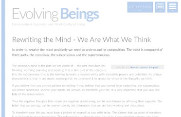 http://www.evolvingbeings.com/essay/rewriting-the-mind-we-are-what-we-think
