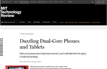http://www.technologyreview.com/news/422383/dazzling-dual-core-phones-and-tablets/
