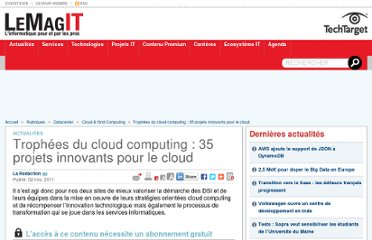 http://www.lemagit.fr/technologie/datacenter-technologie/cloud-grid-computing/2011/11/02/troph-eacute-cloud-computing-projets-innovants-pour-cloud/
