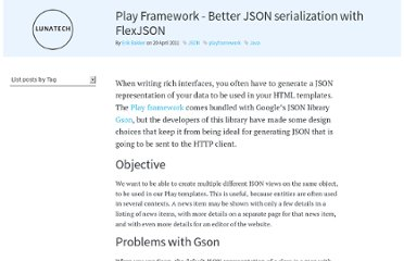 http://blog.lunatech.com/2011/04/20/play-framework-better-json-serialization-flexjson