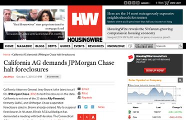 http://www.housingwire.com/news/2010/10/01/california-ag-demands-jpmorgan-chase-halt-foreclosures