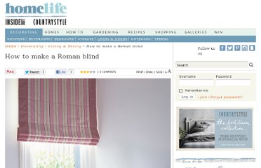 http://www.homelife.com.au/decorating/living+dining/how+to+make+a+roman+blind,4728