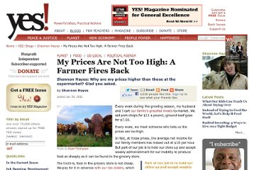 http://www.yesmagazine.org/blogs/shannon-hayes/my-prices-are-not-too-high-a-farmer-fires-back/