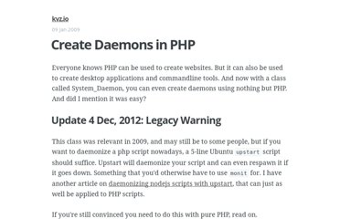 http://kvz.io/blog/2009/01/09/create-daemons-in-php/