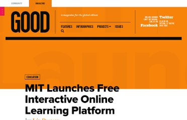 http://www.good.is/posts/mit-launching-free-interactive-online-learning-platform