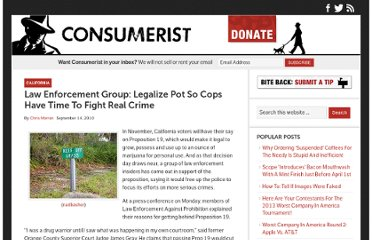 http://consumerist.com/2010/09/14/law-enforcement-group-legalize-pot-so-cops-have-time-to-fight-real-crime/