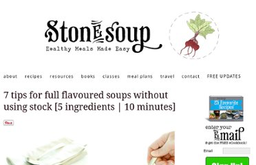 http://thestonesoup.com/blog/2011/01/introducing-soupstones-7-tips-for-full-flavoured-soups-without-using-stock-5-ingredients-10-minutes/#