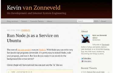http://kvz.io/blog/2009/12/15/run-nodejs-as-a-service-on-ubuntu-karmic/