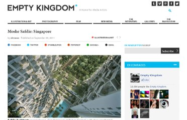 http://www.emptykingdom.com/featured/moshe-safdie-singapore/