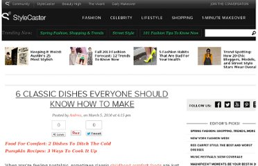 http://stylecaster.com/6-classic-dishes-everyone-should-know-how-make/