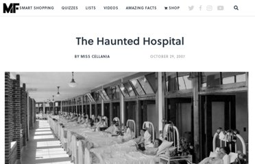 http://mentalfloss.com/article/17263/haunted-hospital