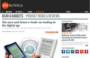 http://arstechnica.com/business/2009/02/the-once-and-future-e-book/