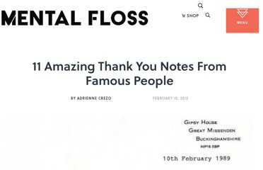 http://mentalfloss.com/article/29959/11-amazing-thank-you-notes-famous-people